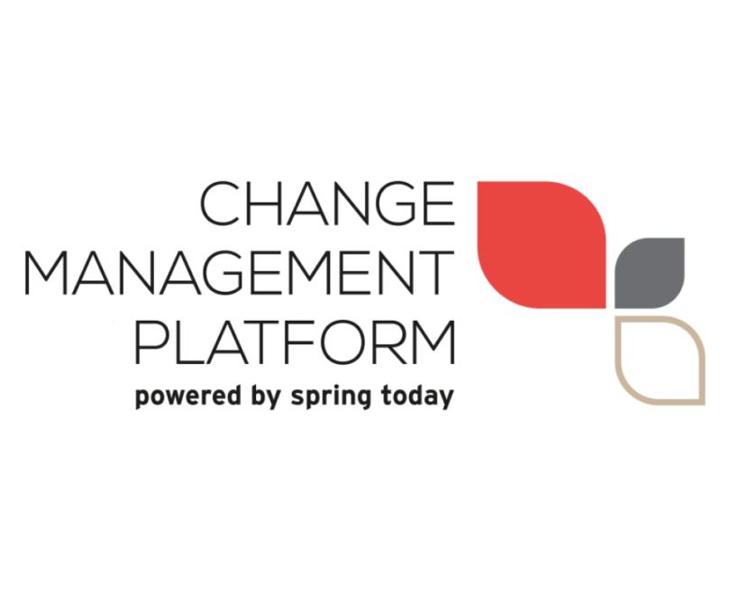Change Management Platform session – Spring Today